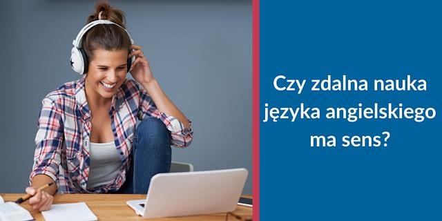 nauka języka angielskiego online - czy ma sens?