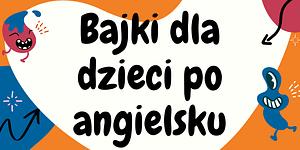 angielski dla dzieci na youtube